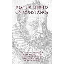 Justus Lipsius: On Constancy
