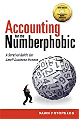 Accounting for the Numberphobic: A Survival Guide for Small Business Owners Paperback