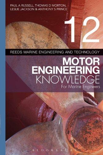 Download Reeds Vol 12 Motor Engineering Knowledge for Marine Engineers (Reeds Marine Engineering and Technology Series) Pdf