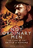 Not Ordinary Men, John Colvin, 1848848714