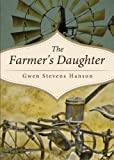 The Farmer's Daughter, Gwen Stevens Hanson, 162746204X