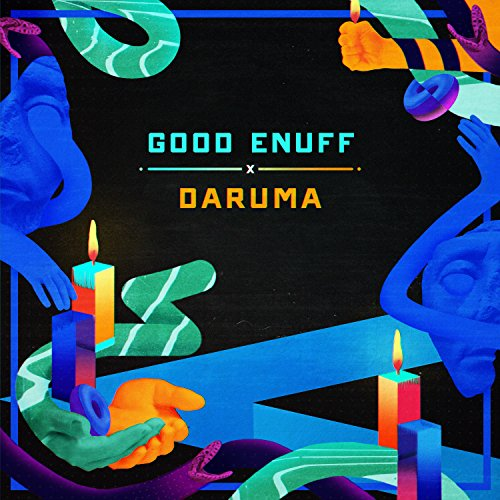 Good Enuff X Daruma Compilation