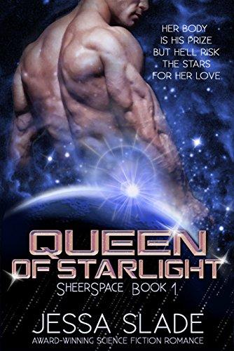 Queen of Starlight: Sheerspace Book 1