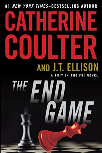The End Game by Catherine Coulter and J.T. Ellison