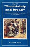 "Days of ""Uncertainty and Dread"" : The Ordeal Endured by the Citizens at Gettysburg, Gerald R. Bennett, 0964359936"