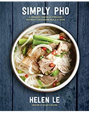 Simply Pho: A Complete Course in Preparing Authentic Vietnamese at Home: Volume 3