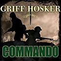 Commando: Combined Operations, Book 1 Audiobook by Griff Hosker Narrated by Antony Ferguson