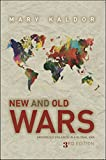 Book cover for New and Old Wars: Organized Violence in a Global Era, Third Edition