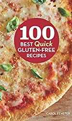 100 Best Quick Gluten-Free Recipes (100 Best Recipes)