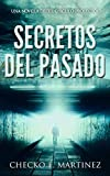 Secretos del Pasado: Una novela de fantasia, misterio y suspense (El Circulo Protector) (Spanish Edition)