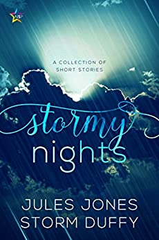 Stormy Nights: A Collection of Short Stories (English Edition) por [Jones, Jules, Duffy, Storm]