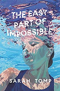 Book Cover: The Easy Part of Impossible