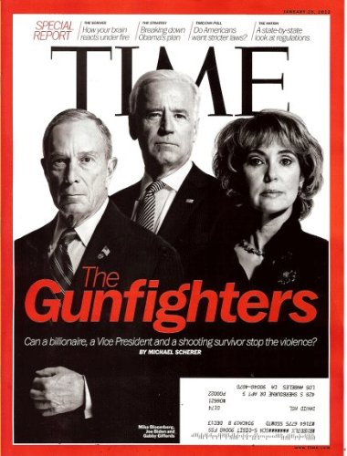 Time 2013 January 28 - The Gunfighters: Can a Billionaire, a Vice President and a Shooting Survivor Stop the Violence? By Michael Scherer pdf epub