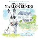 Last Week Tonight with John Oliver Presents a Day in the Life of Marlon Bundo Hörbuch von Marlon Bundo, Jill Twiss Gesprochen von: Jim Parsons, Jesse Tyler Ferguson, Jeff Garlin, Ellie Kemper, John Lithgow, Jack McBrayer, RuPaul