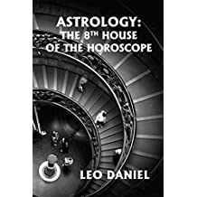 ASTROLOGY: The 8th house of the horoscope