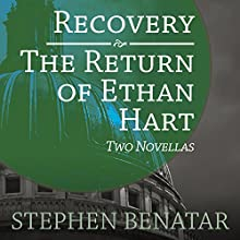 Recovery and the Return of Ethan Hart: Two Novellas Audiobook by Stephen Benatar Narrated by Graham Vick