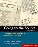 img - for Going to the Source, Volume II: Since 1865: The Bedford Reader in American History book / textbook / text book