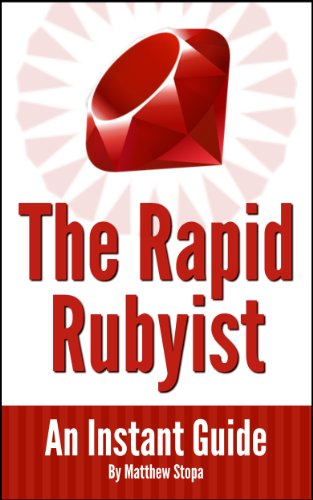 The Rapid Rubyist