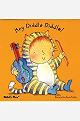 Hey Diddle Diddle! (Baby Board Books) Kindle Edition