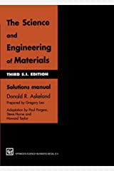 The Science and Engineering of Materials: Solutions manual Paperback