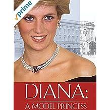 Diana: Model Princess