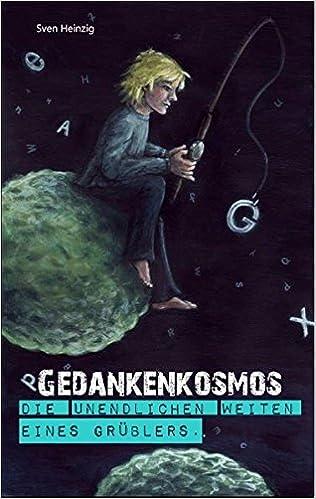 Téléchargez gratuitement les manuels scolaires pdf Gedankenkosmos. (German Edition) by Sven Heinzig (Littérature Française) PDF