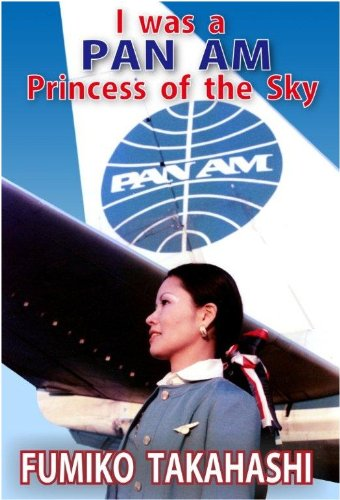 I was a Pan Am Princess of the Sky ()