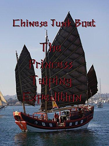 Chinese Junk Boats (Chinese Junk Boat: The Princess Taiping Expedition)