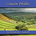 Cousin Phillis Audiobook by Elizabeth C Gaskell Narrated by Nicola Bonn
