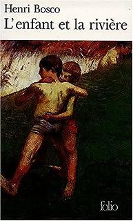 L'Enfant et la rivière, Bosco, Henri
