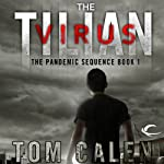 The Tilian Virus: Book One of The Pandemic Sequence | Tom Calen