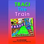 Traci the Train | Ken Bossone