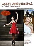 Best Portrait Photographers - Location Lighting Handbook for Portrait Photographers: Create Outstanding Review