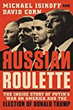 img - for Russian Roulette: The Inside Story of Putin's War on America and the Election of Donald Trump book / textbook / text book