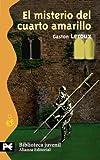 El misterio del cuarto amarillo/ The Mystery of the Yellow Room (Biblioteca Tematica Juvenile) by Gaston Leroux (2003-06-30)