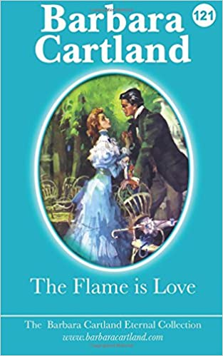 The Flame Is Love (The Eternal Collection) (Volume 21)