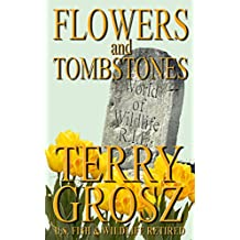 Flowers and Tombstones of a Conservation Officer: Struggles Won and Lost (Volume I)