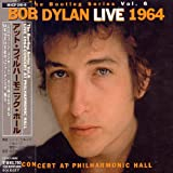Bootleg Series Vol.6 Bob Dylan Live 1964 -Concert At Philharmonic Hall