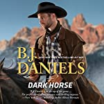 Dark Horse | B. J. Daniels