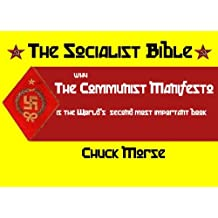 The Socialist Bible: An analysis of The Communist Manifesto