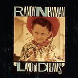 Randy Newman: Land Of Dreams (Audio CD)