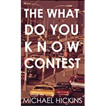The What Do You Know Contest