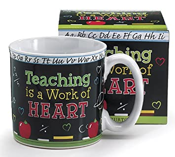 Amazon.com: Teaching Is A Work Of Heart Teacher's Coffee Mug With ...