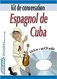 espagnol de cuba kit de conversation