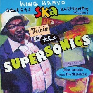 King Bravo Selects Ska Authentic by Tricia -