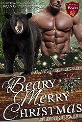 A Beary Merry Christmas: A Sexy BBW Paranormal Holiday Bear Shifter Romance. (Black Fall Bears Book 3)
