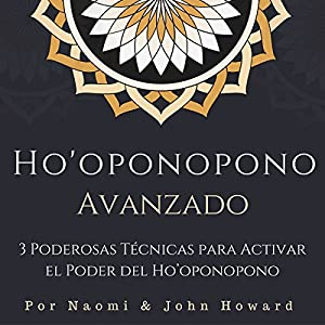 Ho'oponopono Avanzado [Advanced Ho'oponopono] Audiobook