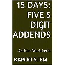 15 Addition Worksheets with Five 5-Digit Addends: Math Practice Workbook (15 Days Math Addition Series 20)
