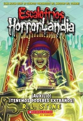 [ AUXILIO! TENEMOS PODERES EXTRANOS! = HELP! WE HAVE STRANGE POWERS! (ESCALOFRIOS HORRORLANDIA #10) (SPANISH) ] By Stine, R L ( Author) 2014 [ Paperback ] PDF ePub book