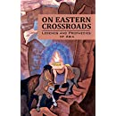 On Eastern Crossroads: Legends and Prophecies of Asia